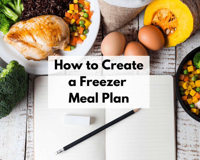 How to Create a Freezer Meal Plan.
